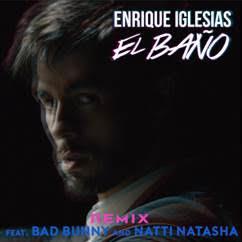 """ENRIQUE IGLESIAS LANZA UN EP CON 5 NUEVOS REMIXES DE :: """"EL BAÑO"""" . INCLUYE 2 VERSIONES FEAT BAD BUNNY & NATTI NATASHA."""